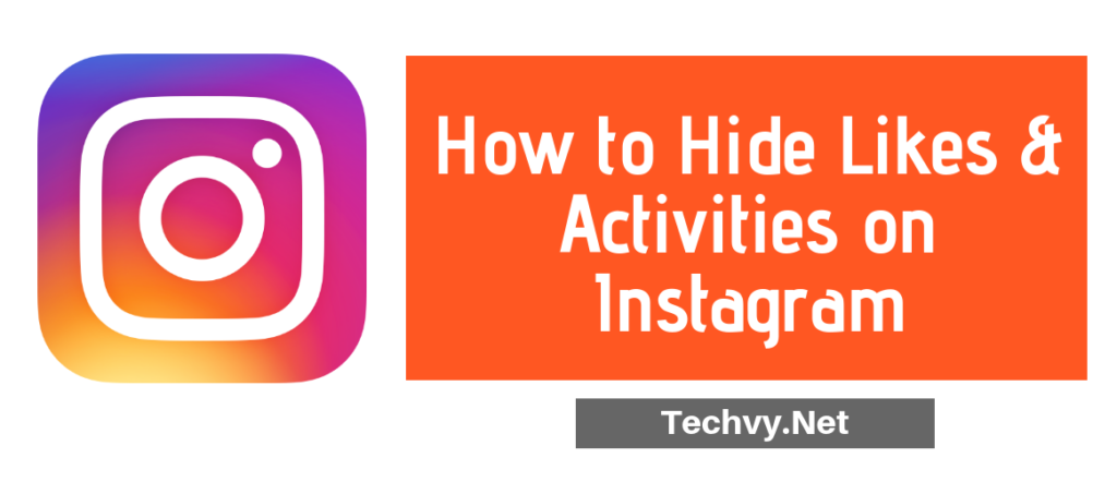 Hide Likes Activity Instagram